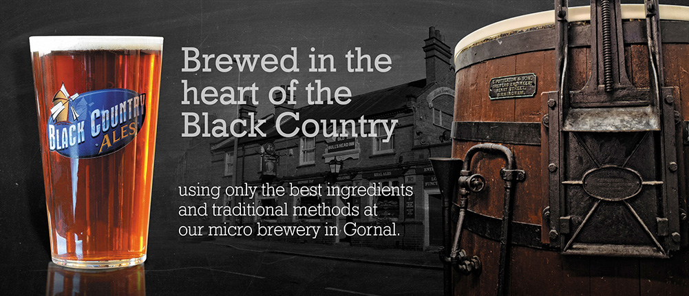 Brewed in the heart of the black country